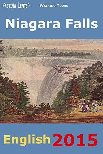 Niagara Falls: Guidebook to a Walking Tour of the Falls