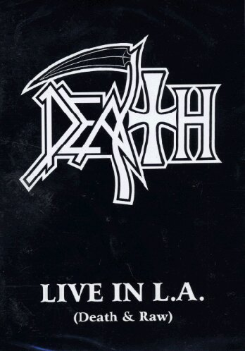 Death: Live in L.A. by Nuclear Blast America