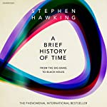 A Brief History of Time: From Big Bang to Black Holes Audiobook by Stephen Hawking Narrated by John Sackville