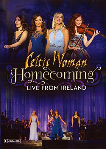 Celtic Woman: Homecoming - Live From Ireland by Manhattan