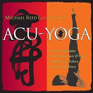 Acu-Yoga Audiobook