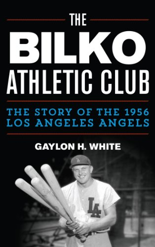 The Bilko Athletic Club: The Story of the 1956 Los Angeles -
