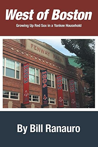 West of Boston: Growing Up Red Sox in a Yankee Household pdf epub