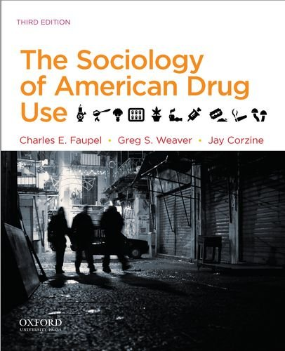 The Sociology of American Drug Use by Oxford University Press, USA