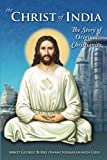 img - for The Christ of India: The Story of Original Christianity book / textbook / text book