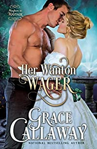 Her Wanton Wager by Grace Callaway ebook deal