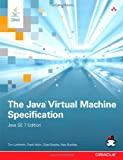 The Java Virtual Machine Specification, Java SE 7 Edition, Lindholm, Tim and Yellin, Frank, 0133260445