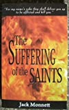 The Suffering of the Saints - For My Name's Sake They Shall Deliver You up to Be Afflicted and Kill You