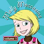 Molly Moccasins - Audio Books, Volume 1 | Victoria Ryan O'Toole