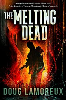 The Melting Dead by [Lamoreux, Doug]