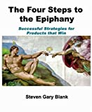 img - for The Four Steps to the Epiphany of Steven Gary Blank 3rd (third) Edition on 01 February 2005 book / textbook / text book