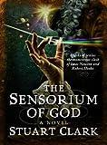 The Sensorium of God (Sky's Dark Labyrinth Trilogy) (Skys Dark Labyrinth Trilogy 2)