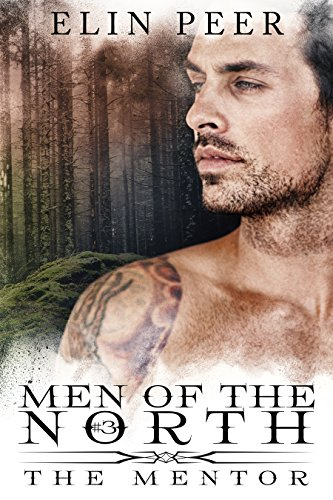 The Mentor (The Men of the North Book 3)