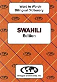 Swahili edition Word To Word Bilingual Dictionary (English and Multilingual Edition)