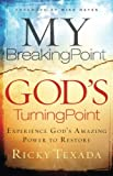 My Breaking Point, God's Turning Point, Ricky Texada, 0764215930