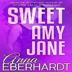 Sweet Amy Jane | Anna Eberhardt