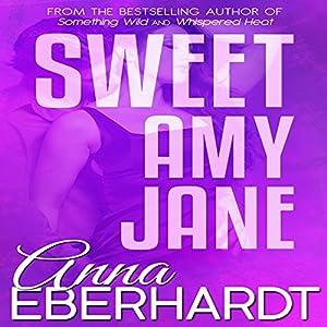 Sweet Amy Jane Audiobook
