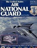 United States Air National Guard, Rene J. Francillon, 188058803X