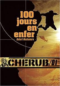 vignette de 'Cherub n° 01<br /> 100 jours en enfer (Robert Muchamore)'