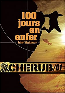 Cherub mission 01 : 100 jours en enfer, Muchamore, Robert