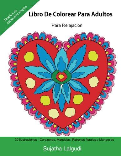 libro-de-colorear-para-adultos-para-relajacion-reljate-coloreando-patrones-libro-colorear-adultos-con-amor-corazones-mandalas-patrones-para-colorear-volume-14-spanish-edition