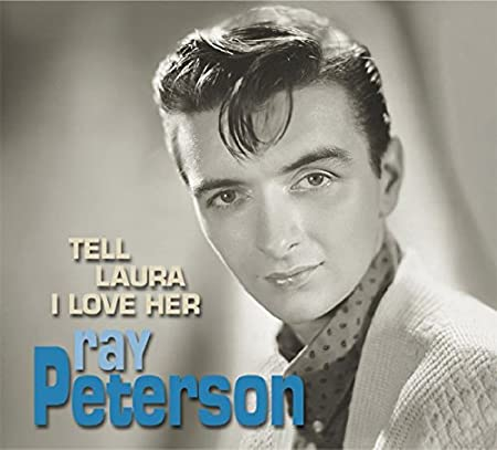 Amazon   TELL LAURA I LOVE HER   PETERSON, RAY   カントリー   音楽