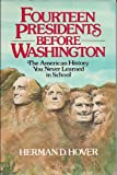 Fourteen Presidents Before Washington, Herman D. Hover, 0396082297