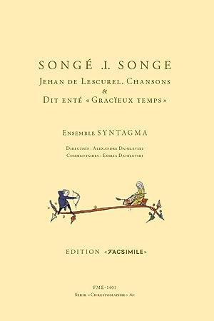 Lescurel: Songé .i. songe - Chansons & Dit enté, Gracieux temps (+ Book)