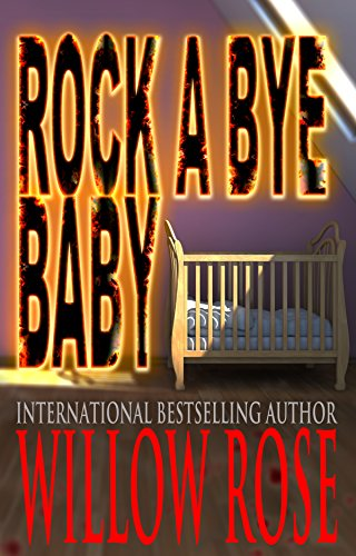 Rockabye Baby Book - Rock-a-bye Baby (Horror Stories from Denmark Book 1)