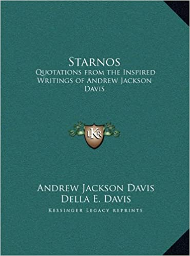 Book Starnos: Quotations from the Inspired Writings of Andrew Jackson Davis