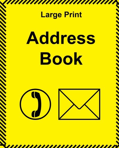 !Best Large Print Address Book: large size with large clear type and bright cover [P.D.F]