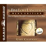 The Five Love Languages: Mens Edition: How to Express Heartfelt Commitment to Your Mate