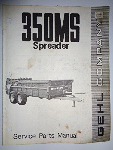 Spreaders Parts Catalog (Gehl 350 MS Manure Spreader Parts Catalog Book Manual 901650)