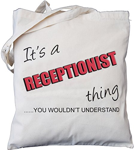 It's a RECEPTIONIST thing - you wouldn't understand - Natural Cotton Shoulder Bag - Gift
