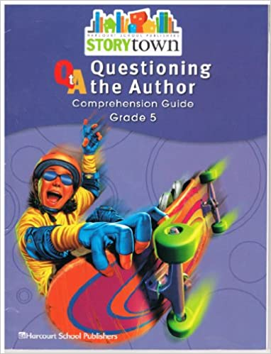 Storytown Questioning The Author Comprehension