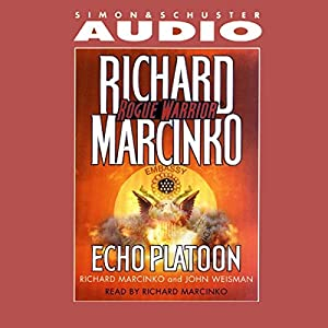 Rogue Warrior: Echo Platoon Audiobook