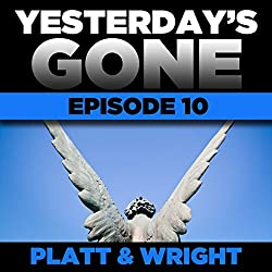 Yesterday's Gone: Episode 10