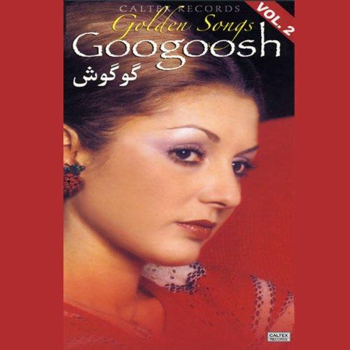 Googoosh Golden songs, Vol 2 -...