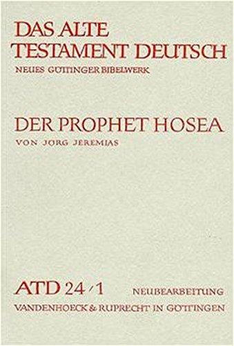 das-alte-testament-deutsch-atd-tlbd-24-1-der-prophet-hosea-das-alte-testament-deutsch-neues-gttinger-bibelwerk