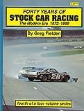Forty Years of Stock Car Racing (Modern Era 1972-1989)