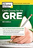 Crash Course for the GRE, 6th Edition: Your