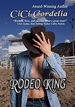 Rodeo King (Dustin Lovers Book 1) by [Cordelia, CiCi]