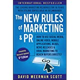 The New Rules of Marketing and PR: How to Use Social Media, Online Video, Mobile Applications, Blogs, News Releases...