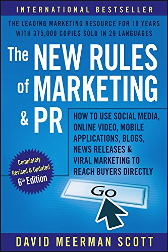 The New Rules of Marketing and PR: How to Use Social Media, Online Video, Mobile Applications, Blogs, Newsjacking, and Viral Marketing to Reach Buyers Directly Cover