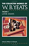The Collected Works of W. B. Yeats, W. B. Yeats, 0026327015