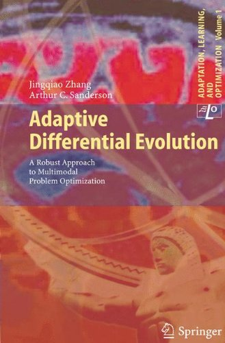 Read Online Adaptive Differential Evolution: A Robust Approach to Multimodal Problem Optimization (Adaptation, Learning, and Optimization) pdf epub