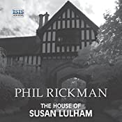 The House of Susan Lulham | Phil Rickman