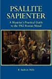Psallite Sapienter: A Musician's Practical Guide to