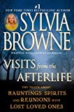 Visits from the Afterlife: The Truth About