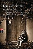 Das Geheimnis meiner Mutter: Nach einer wahren Begebenheit aus der Zeit des Dritten Reichs